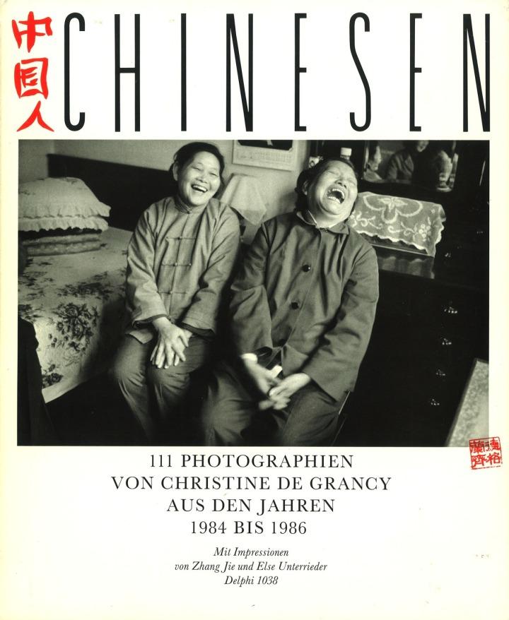 Chinesen – Christine de Grancy, 1986, ISBN 3 89190 7389