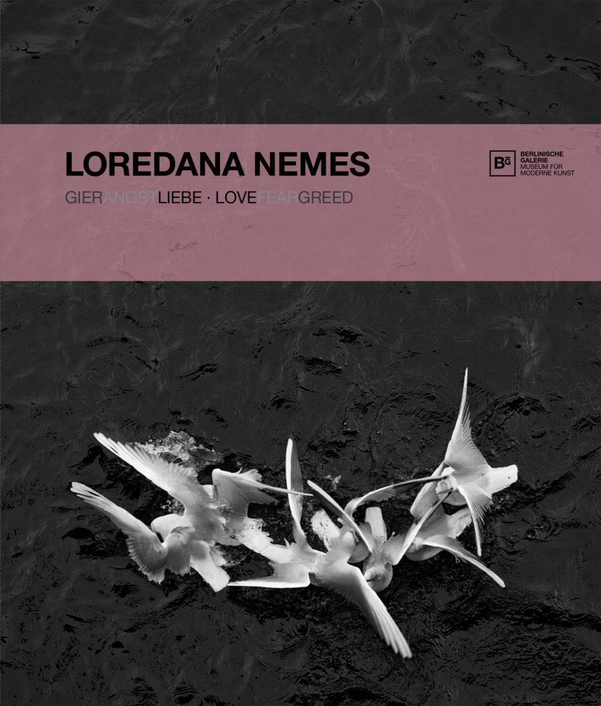Museum Berlinische Galerie – Loredana Nemes, ISBN 978-3-96070-018-0